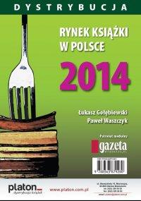 Rynek książki w Polsce 2014. Dystrybucja - Łukasz Gołębiewski