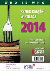 Rynek książki w Polsce 2014. Who is who - Piotr Dobrołęcki