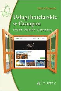 Usługi hotelarskie w Groupon. Produkt. Podmioty. E-dystrybucja - Michał Rudnicki