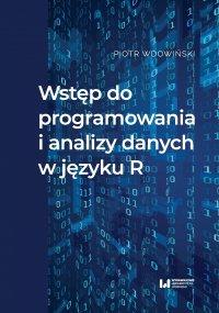 Wstęp do programowania i analizy danych w języku R - Piotr Wdowiński