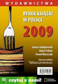 Rynek książki w Polsce 2009. Wydawnictwa - Łukasz Gołębiewski