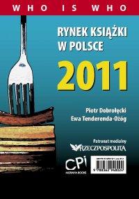 Rynek książki w Polsce 2011. Who is who - Piotr Dobrołęcki