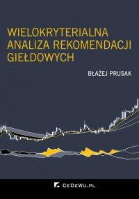 Wielokryterialna analiza rekomendacji giełdowych - Błażej Prusak