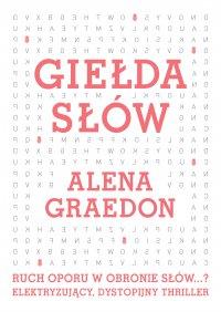 Giełda słów - Alena Graedon
