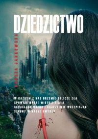 Dziedzictwo - Dorota Jankowska