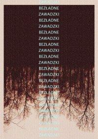 Bezładne - Adrian Zawadzki