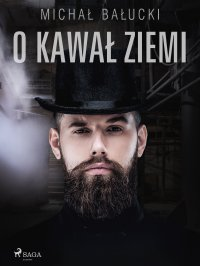 O kawał ziemi - Michał Bałucki