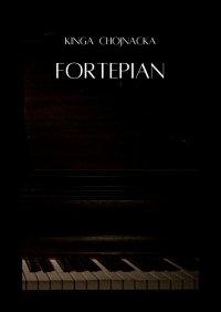 Fortepian - Kinga Chojnacka
