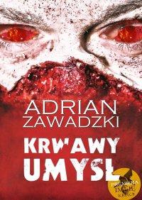 Krwawy umysł. eXeX I - Adrian Zawadzki