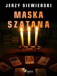 Maska szatana - Jerzy Siewierski
