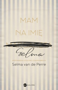 Mam na imię Selma - Selma van de Perre