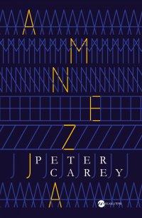 Amnezja - Peter Carey