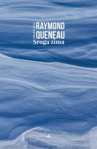 Sroga zima - Raymond Queneau