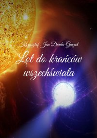 Lot do krańców wszechświata - Krzysztof Derda-Guizot
