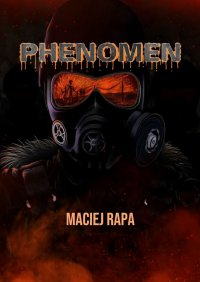 Phenomen - Maciej Rapa