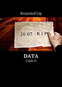 Data. Część II - Krzysztof Lip