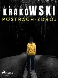 Postrach-Zdrój - Jacek Krakowski