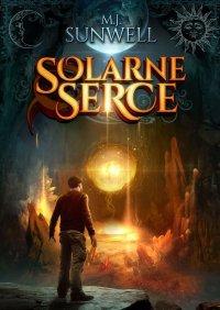 Solarne Serce - M. J. Sunwell