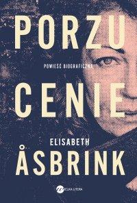 Porzucenie - Elisabeth Asbrink