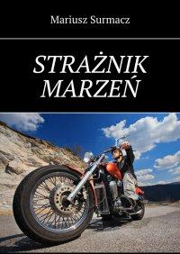 Strażnik marzeń - Mariusz Surmacz