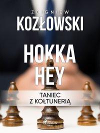 Hokka hey - taniec z kołtunerią - Zbigniew Kozłowski