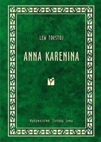 Anna Karenina - Lew Tołstoj