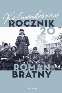Kolumbowie. Rocznik 20 - Roman Bratny