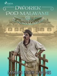 Dworek pod Malwami 34 - Śmierć w starym sadzie - Marian Piotr Rawinis