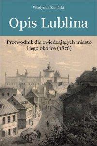 Opis Lublina - Władysław Zieliński