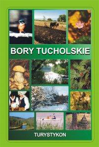 Bory Tucholskie. Turystykon -