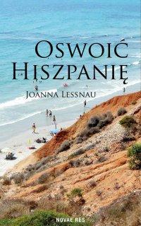 Oswoić Hiszpanię - Joanna Lessnau