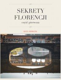 Sekrety Florencji - Kasia Nowacka
