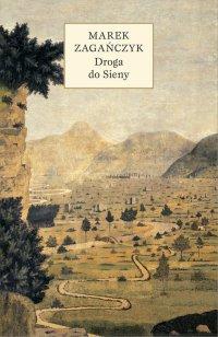 Droga do Sieny -