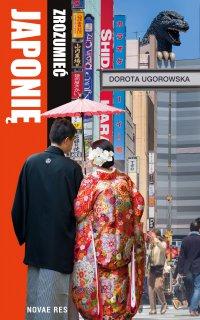 Zrozumieć Japonię - Dorota Ugorowska