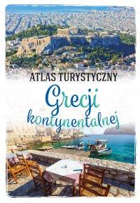 Atlas turystyczny Grecji kontynentalnej - Peter Zralek