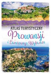 Atlas turystyczny Prowansji i Lazurowego Wybrzeża - Peter Zralek