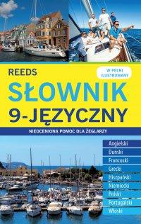 Słownik 9-języczny. Nieoceniona pomoc dla żeglarzy - Opracowanie zbiorowe