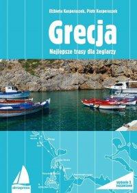 Grecja. Najlepsze trasy dla żeglarzy - Piotr Kasperaszek