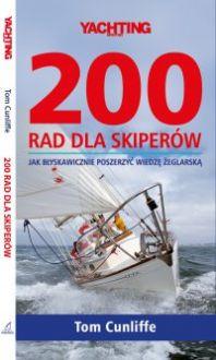 200 rad dla skiperów. Jak błyskawicznie poszerzyć wiedzę żeglarską - Tom Cunliffe