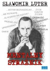 Mentalny Strażnik - Sławomir Luter