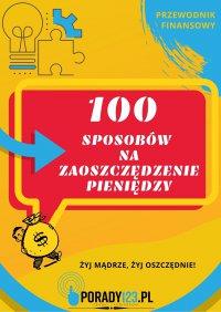 100 sposobów na zaoszczędzenie pieniędzy - Porady123