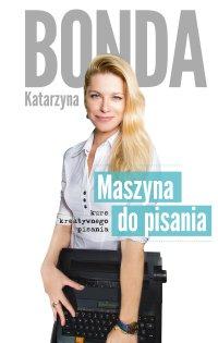 Maszyna do pisania - Katarzyna Bonda