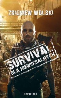 Survival dla niewidzialnych - Zbigniew Wolski