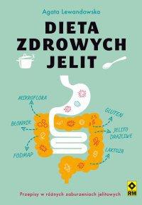Dieta zdrowych jelit - Agata Lewandowska