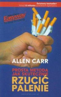 Prosta metoda jak skutecznie rzucić palenie - Allen Carr
