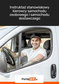 Instruktaż stanowiskowy kierowcy samochodu osobowego i samochodu dostawczego - Opracowanie zbiorowe , praca zbiorowa