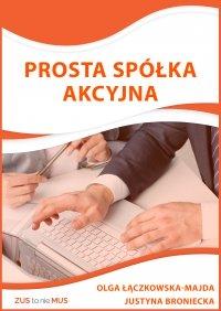Prosta Spółka Akcyjna - Justyna Broniecka