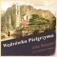 Wędrówka Pielgrzyma - John Bunyan
