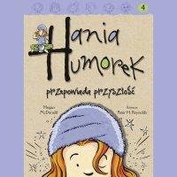 Hania Humorek przepowiada przyszłość - Julia Kamińska, Megan McDonald