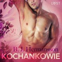 Kochankowie - opowiadanie erotyczne - B. J. Hermansson